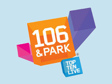 106 & Park   106 and Park