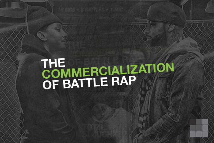 THE COMMERCIALIZATION OF BATTLE RAP